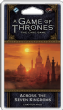 A Game of Thrones : The Card Game (Second Edition) – Across the Seven Kingdoms